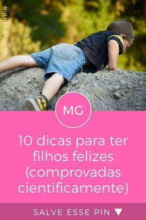 Dicas Para Pais Filhos Felizes 10 Dicas Para Ter Filhos Felizes