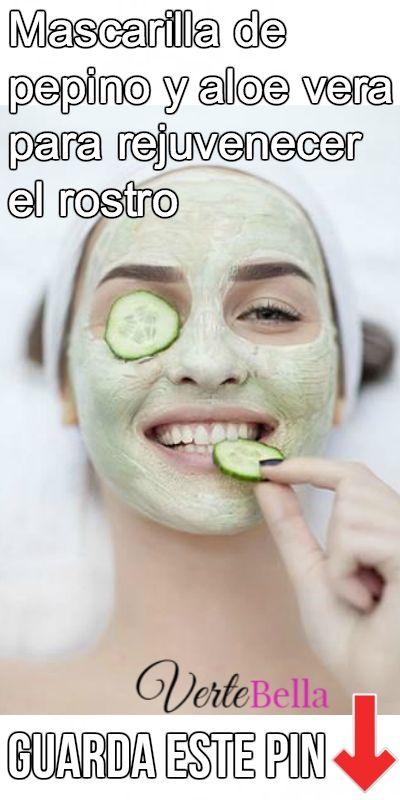 Mascarilla De Pepino Y Aloe Vera Para Rejuvenecer El Rostro Healthy Nutrition Foods Fruit Nutrition Facts Diet And Nutrition