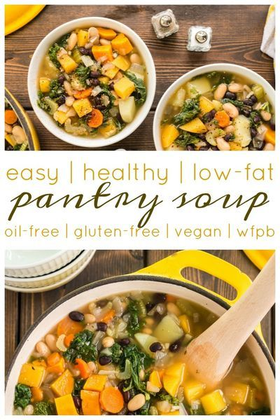 Pantry Soup Healthy Delicious Plant Based Soup Recipe In 2020 Healthy Delicious Soups Oil Free Vegan Recipes Whole Foods Vegan