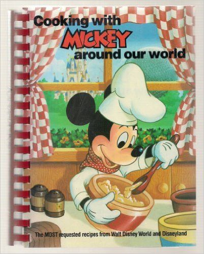 Walt Disney World S Cooking With Mickey Around Our World