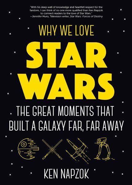Why We Love Star Wars Ebook Download Ebook Pdf Download Author Ken Napzok Isbn 1642500011 Language En Category Perform Star Wars Books Love Stars Star Wars