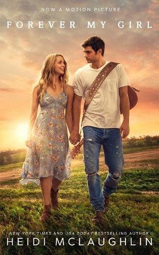 Forever My Girl By Heidi Mclaughlin Https Www Amazon Com Dp 0692967907 Ref Cm Sw R Pi Dp U X Ygn1abzddf7j9 Forever My Girl Movie Forever My Girl Girl Movies
