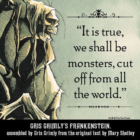 Gris Grimly S Frankenstein Mary Shelley Hardcover In 2020 Monster Quotes Frankenstein Book Quotes