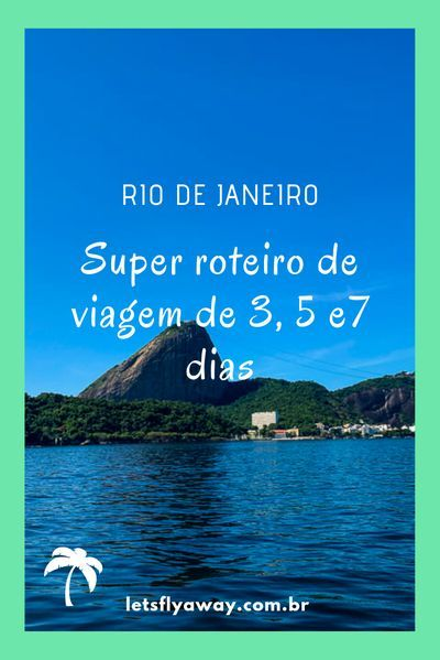 Roteiro de viagem Rio de Janeiro. O que fazer no Rio de Janeiro em 3, 5 e 7 dias. Onde comer. Pontos turísticos do RJ. Atração no Rio de Janeiro. #riodejaneiro #roteiro #viagem #turismo #dicasdeviagem #dica #praia #paisagem #carioca #paodeacucar #pontostu