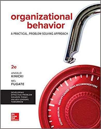 Test Bank For Organizational Behavior A Practical Problem