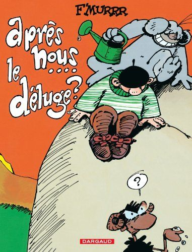 Le Genie Des Alpages Apres Nous Le Deluge F Murrr Re Reading Harlan Coben Books Comic Book Cover Books