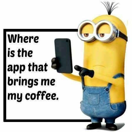 That Ll Be The Day Coffee Quotes Morning Coffee Quotes Funny Coffee Quotes