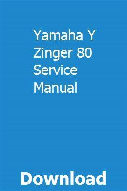 Yamaha Y Zinger 80 Service Manual Jeep Cherokee Manual Jeep