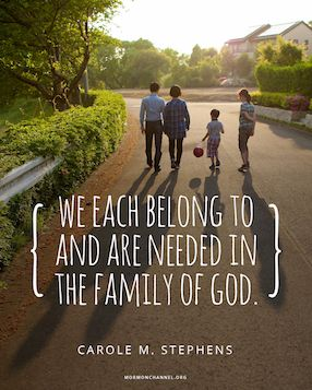 we belong to the family of god lds quotes uplifting christ