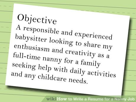 The Perfect Resume u2013 The Perfect Interview The Nanny Love Tips - nanny objective resume