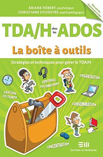 Telecharger Tda H Chez Les Ados La Boite A Outils Ariane