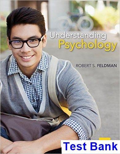 Understanding Psychology 12th Edition Feldman Test Bank