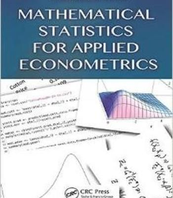 Mathematical Statistics For Applied Econometrics PDF