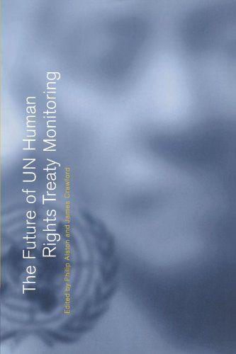 Download Pdf The Future Of Un Human Rights Treaty Monitoring Free Epub Mobi Ebooks Human Rights Books To Read Free Books