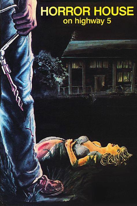 Horror House On Highway Five (1985)  - Dir.Richard Casey