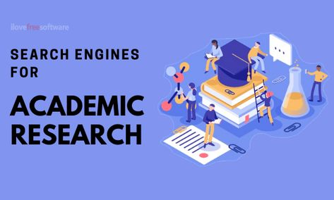 Love Free Software 6 Free Search Engines For Academic Research This Article Covers 6 Free Search Engines For Aca Academic Research Search Engine Engineering