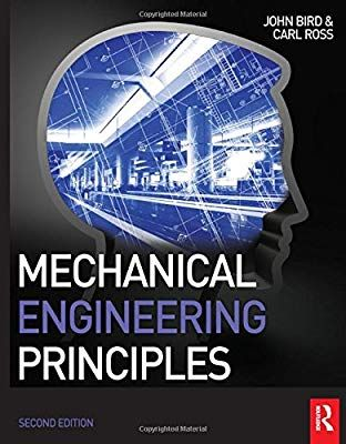 Mechanical Engineering Principles Amazon Co Uk John Bird Carl Ross 9780415517850 Books Mechanical Engineering Mechatronics Engineering Engineering Science