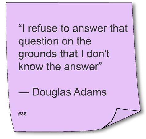 Top quotes by Douglas Adams-https://s-media-cache-ak0.pinimg.com/474x/d7/2e/1a/d72e1a72935dd20f3d2afae5d049108a.jpg