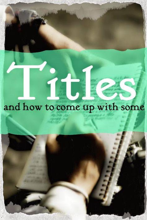 Writing Things #3: Titles