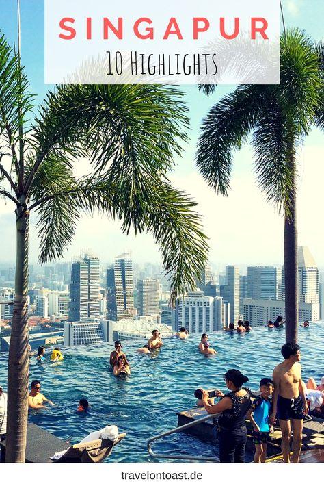 Singapur Tipps: Die 10 besten Sehenswürdigkeiten