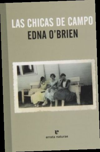 Ebook Pdf Epub Download Las Chicas De Campo By Edna O Brien Book Worth Reading Books To Read Ebook