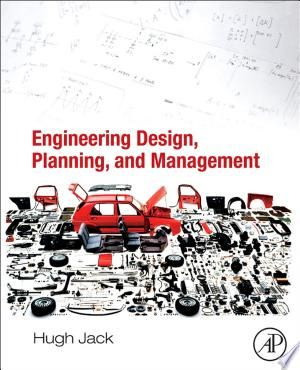 Read Online Engineering Design Planning And Management Pdf In 2020 Engineering Design Department Of Mechanical Engineering How To Plan