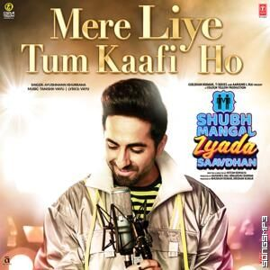 Mere Liye Tum Kaafi Ho Ayushmann Khurrana Mp3 Songsmp3 Free Download Latest Bollywood Mp3 Songs Instrumental Song In 2020 Songs Romantic Songs Ayushmann Khurrana