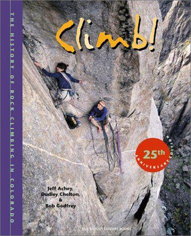 49 Of The Best Climbing Books Of All Time Rock Climbing Rock Climbing