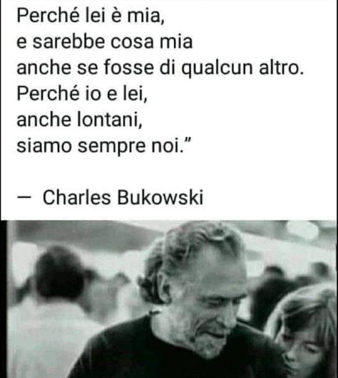 #bukowski #charlesbukowski #bukowskiquotes #quotes #lovequotes #love #aforismi #aforismicelebri #citazionilibri #citazionitumblr #citazioni #frasidibukowski #frasitumblr #frasiamore