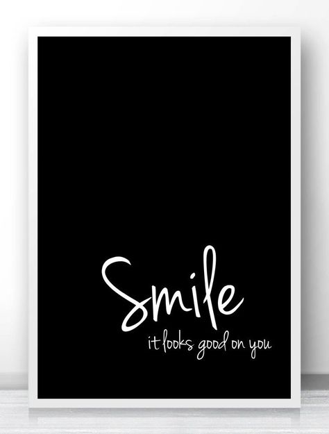 Smile It Looks Good On You Typography Quote Print, Black And White Wall Art Print music Quotes #quotes #aphorisms