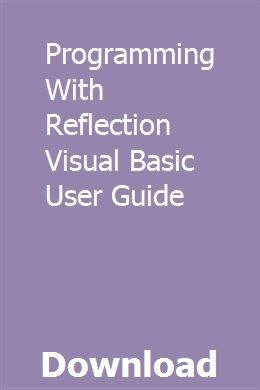 Programming With Reflection Visual Basic User Guide With Images