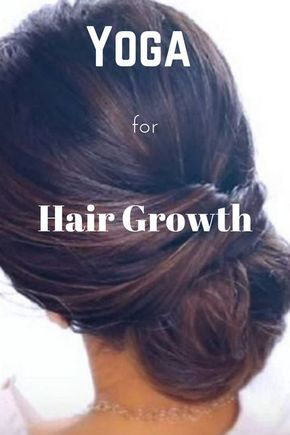 Some Best Yoga Asana For Hair Growth Hair Haircare Yoga
