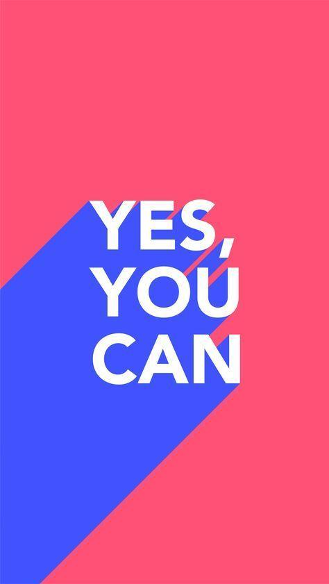 yes you can | quote | Надписи, Цитаты, Мотивирующие цитаты