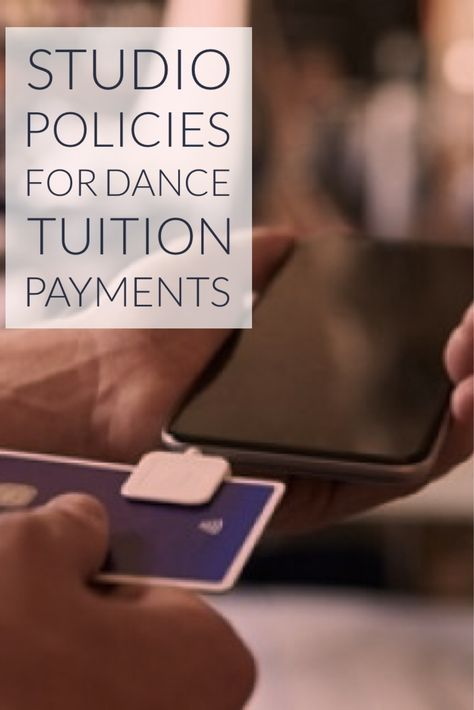 Studio Policies For Dance Tuition Payments Dance Studio Design Dance Studio Teach Dance