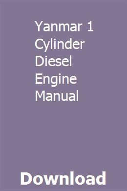 Yanmar 1 Cylinder Diesel Engine Manual | chrisilinfor
