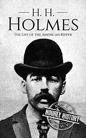 Pdf Free H H Holmes The Life Of The American Ripper True Crime Biographies Book 2 Biography Books True Crime Books True Crime