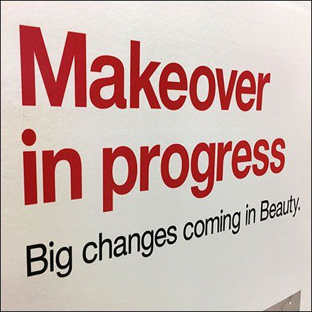 Makeover In Progress Construction Sign Fixtures Close Up Construction Signs Signs Retail Signage