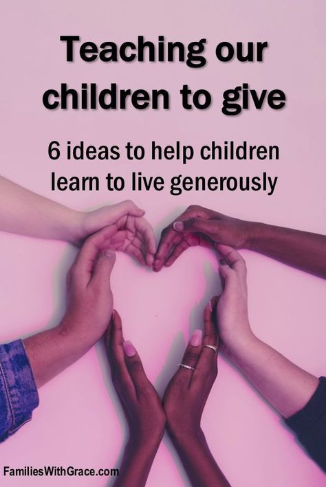Teaching our children to give #generous We have to be intentional about teaching our children to give. Check out these six ideas for how to teach children to learn to live generously! #Parenting #Giving #Generosity #Generous #GivingTuesday #Volunteering #Family #FoodPantry