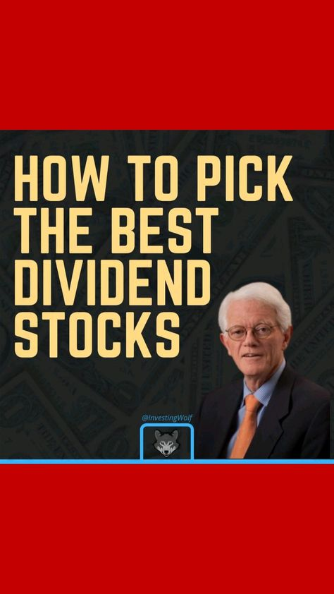 How to pick the best dividend stock