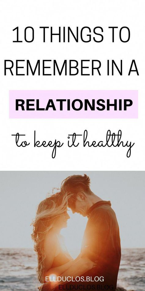 10 ways to keep your relationship healthy. My top 10 relationship reminders. #relationshipadvice #relationshiptips #relationshipsecrets #relationshipquotes #datingtips #findinglove #healthyrelationships #Relationshiphelp