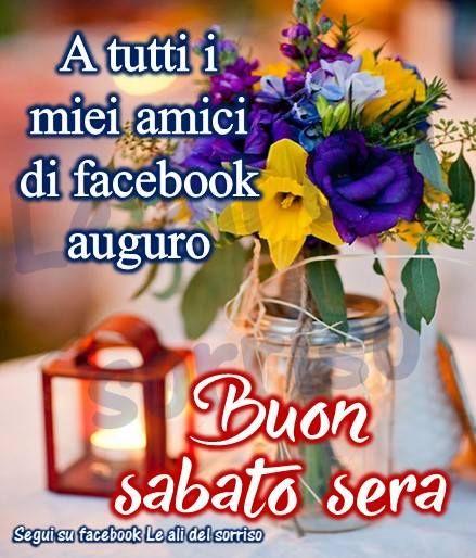 Sabato Sera Immagine 2697 A Tutti I Miei Amici Di