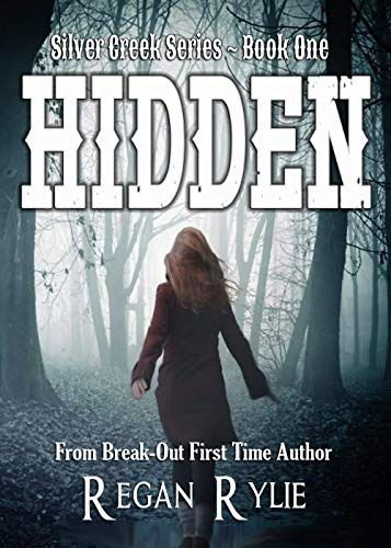 Hidden Book One Of The Silver Creek Series Hope Ashby Comes Home For A Quiet Weekend But Someone S Lurking In The Shadows Books To Read Hidden Book Books