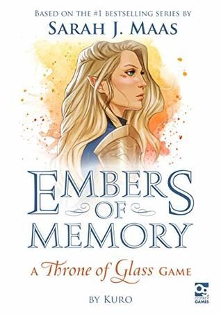 Embers Of Memory A Throne Of Glass Game Throne Of Glass Throne