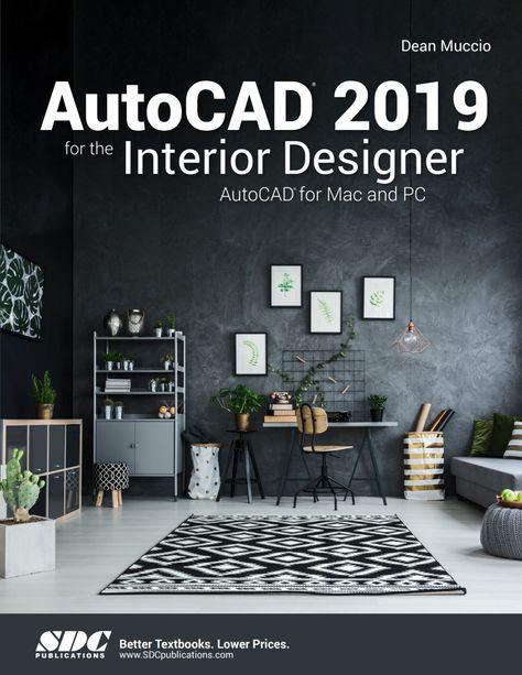 Autocad 2019 For The Interior Designer Ebook In 2020 Interior