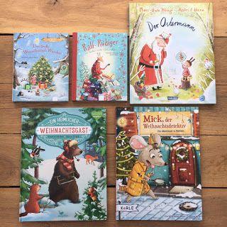 Weihnachtsbucher Weihnachtliche Bilderbucher Aus Unserem Bucherregal Backlistlesen Oktober Weihnachtsbucher Weihnachtsgeschichte Kinder Bilderbuch