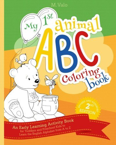 DOWNLOAD PDF] My First Animal ABC Coloring Book An Activity Book For  Toddlers And Preschool Kids… Activity Books For Toddlers, Kids Coloring  Books, Toddler Books