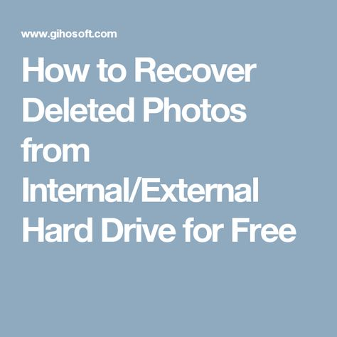 How to Recover Deleted Photos from Internal/External Hard Drive for Free