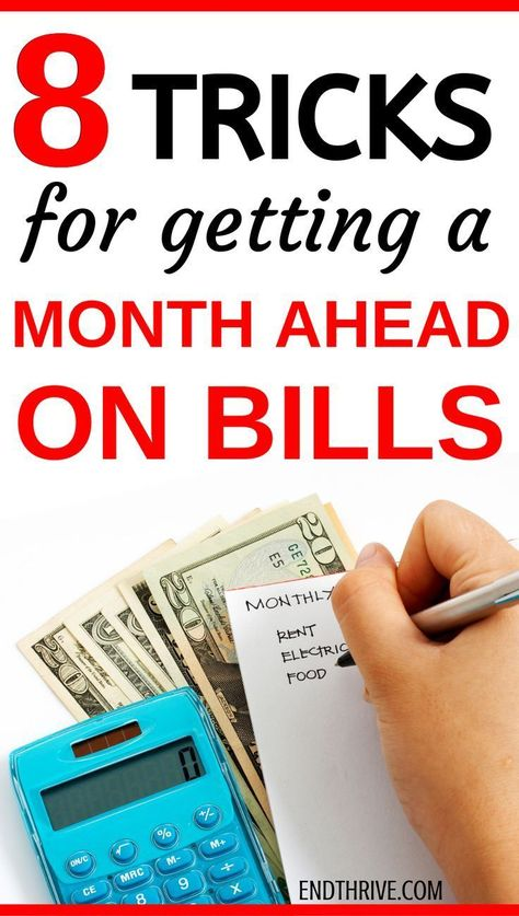 8 Tricks for Getting a Month Ahead on Your Bills