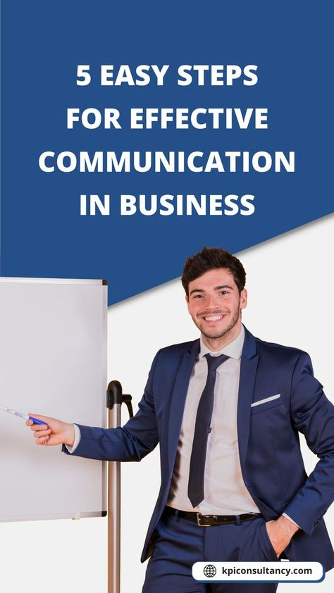 5 Easy Steps For Effective Communication in Business