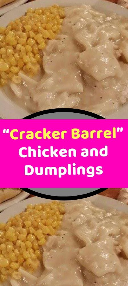 """Cracker Barrel"" Chicken and Dumplings A friend of our family has one request when he comes to visit – he wants chicken and dumplings! It just has a certain je ne sais quoi and when you crave it, nothing else will suffice! It is so easy to make too which makes me very happy! Ingredients: 2 cups Flour ½ tsp. Baking Powder 1 pinch Salt 2 Tbsp. Butter 1 cup buttermilk (If you do not have buttermilk, you can add 1 Tbsp. white vinegar to 1 cup of milk and let it sit for about 5 minutes. This makes"